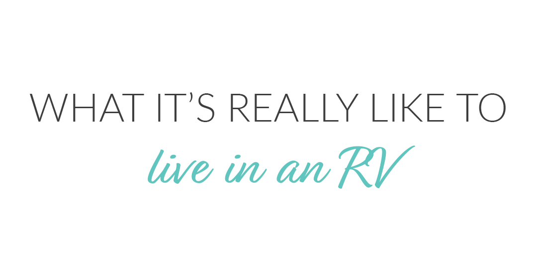 What It's Really like to Live in an RV