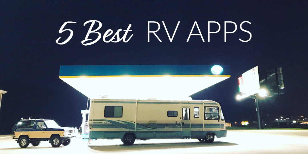 5 RV Apps You Should Download Before Full-time RVing