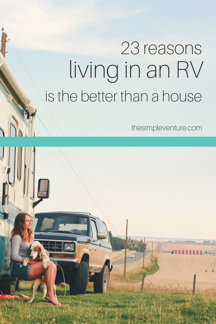 23 Reason Living in an RV is Better than Living in a House