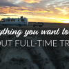 Everything You Want to Know about Full-Time Travel