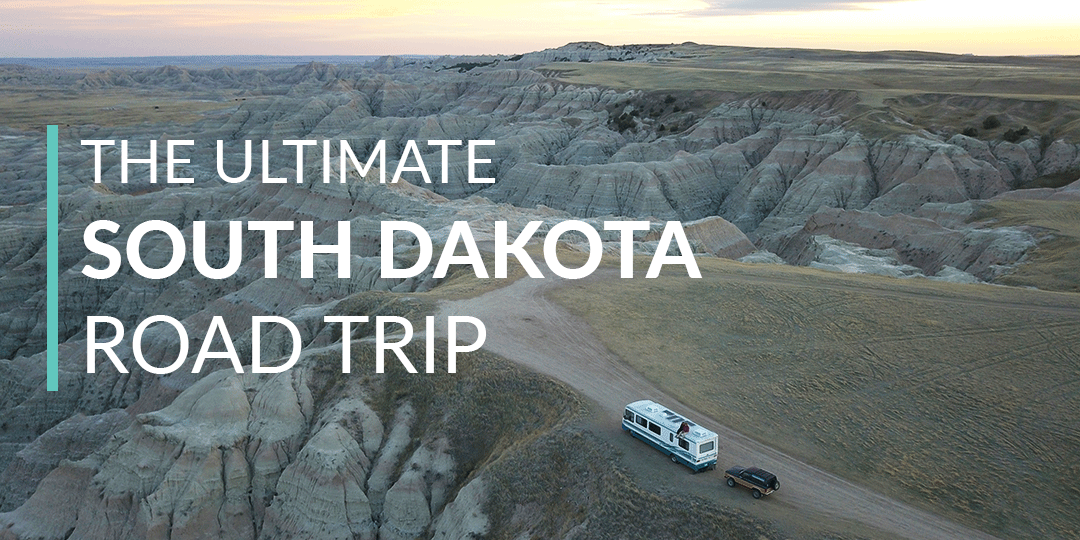 The Ultimate South Dakota Road Trip