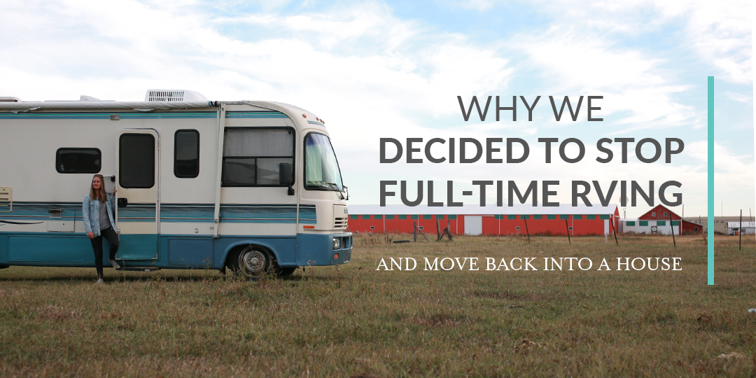 "Why We Decided to Stop Full-Time Traveling and ""Settle Down"""